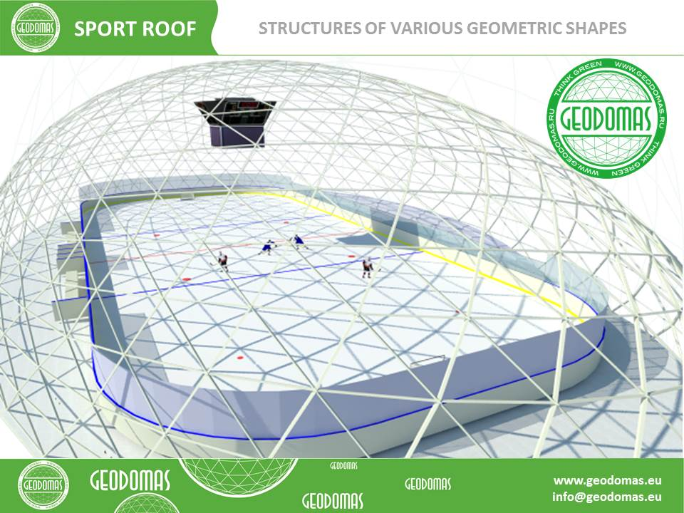Geodesic Dome Structures for Big Sport Areas